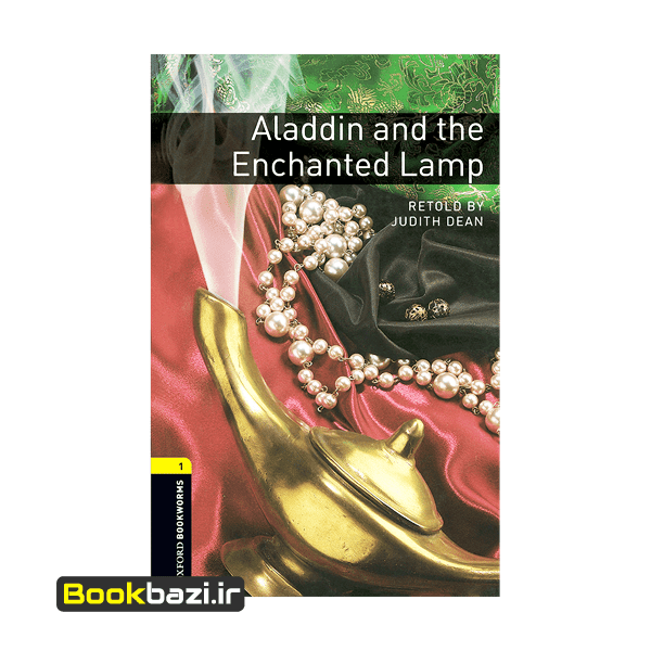 Aladdin and the Enchanted Lamp Oxford Bookworms 1