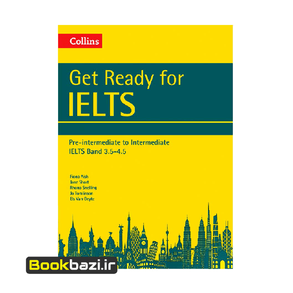 Collins Get Ready For IELTS Pre-Intermediate to Intermediate IELTS Band 3.5-4.5