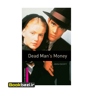 Dead Mans Money Oxford Bookworms starter