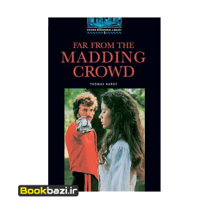 Far From The Madding Crowd Oxford Bookworms 5