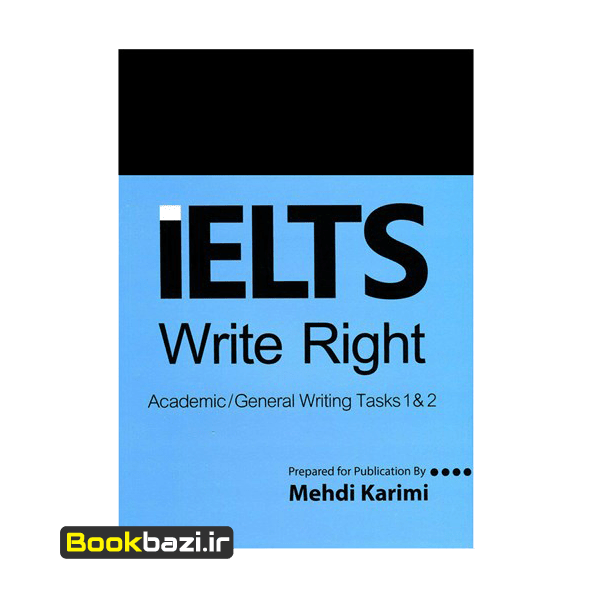 IELTS Write Right Academic General Writing Tasks