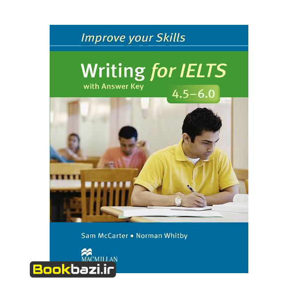 Improve Your Skills Writing For IELTS 4.5-6