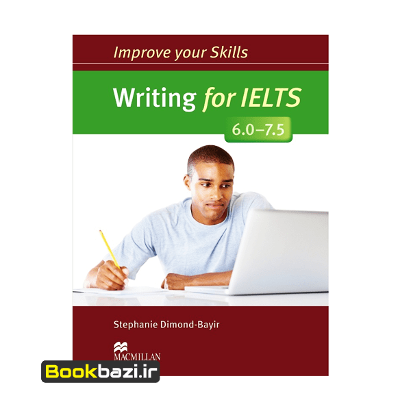Improve Your Skills Writing For IELTS 6-7.5