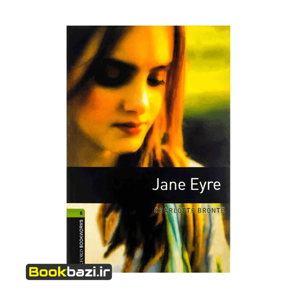 Jane Eyre Oxford Bookworms 6