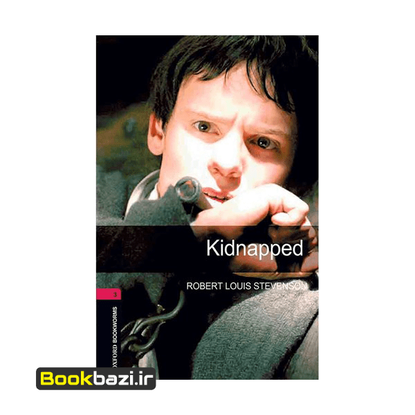 Kidnapped Oxford Bookworms 3