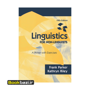Linguistics for Non Linguists A Primer with Exercises
