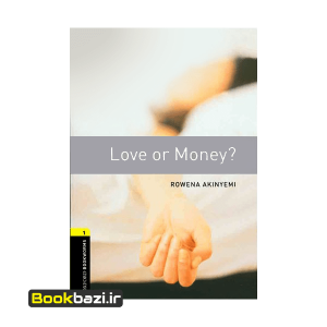 Love or Money Oxford Bookworms 1