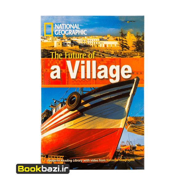 National Geography The Future of a Village