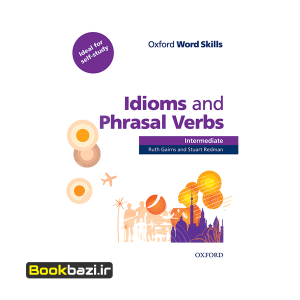 Oxford Word Skills Idioms and Phrasal Verbs