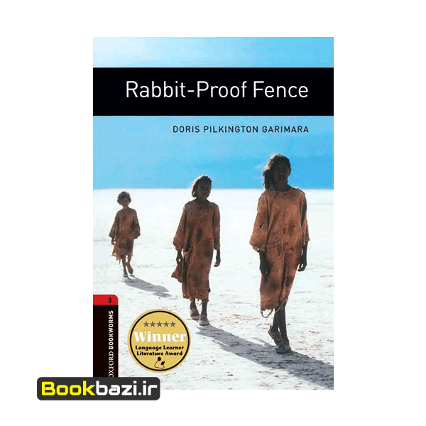 Rabbit-Proof Fence Oxford Bookworms 3