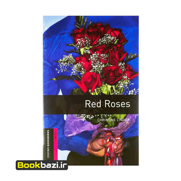 Red Roses Oxford Bookworms starter