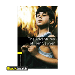The Adventures of Tom Sawyer Oxford Bookworms 1
