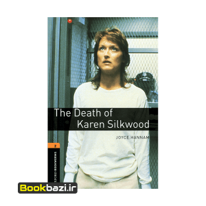The Death of Karen Silkwood Oxford Bookworms 2