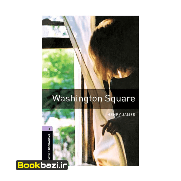 Washington Square Oxford Bookworms 4