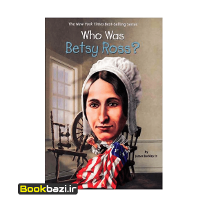 Who Was Betsy Ross