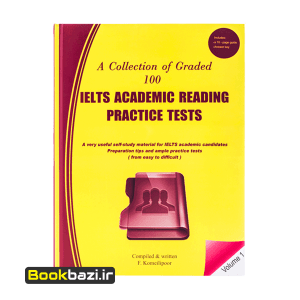 A Collection of Graded 100 IELTS Academic Reading Practice Tests