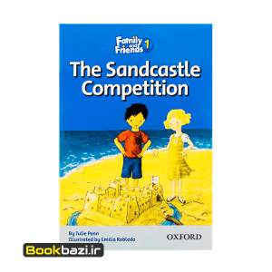 Family and Friends 1 (Readers) The Sandcastle Competition