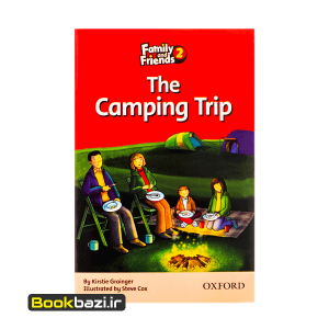 Family and Friends 2 (Readers) The Camping Trip