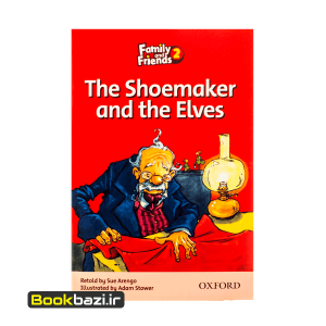 Family and Friends 2 (Readers) The Shoemaker and the Elves