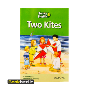 Family and Friends 3 (Readers) Two Kites
