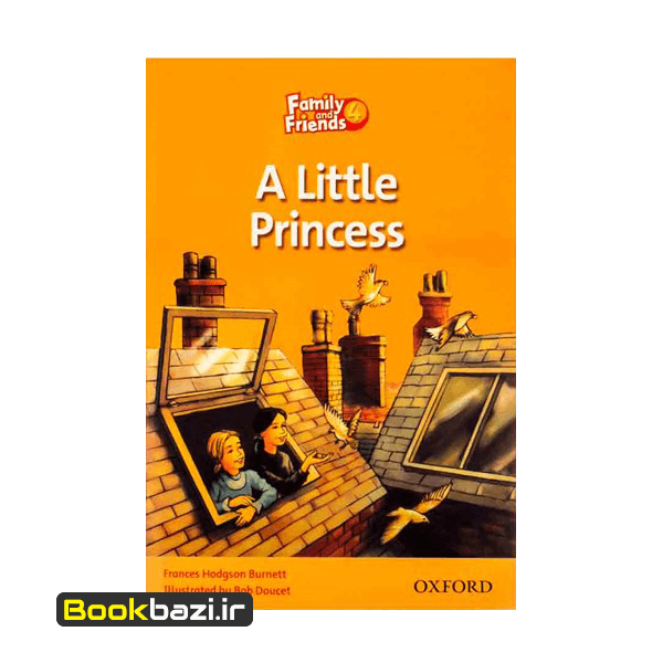 Family and Friends 4 (Readers) Little Princess