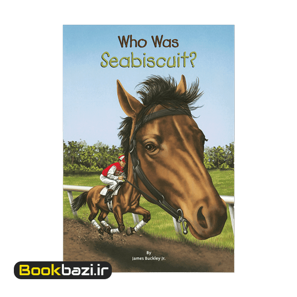 Who Was Seabiscuit